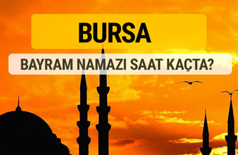 Bursa Kurban bayramı namazı saati - 2017