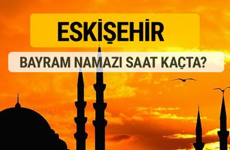 Eskişehir Kurban bayramı namazı saati - 2017