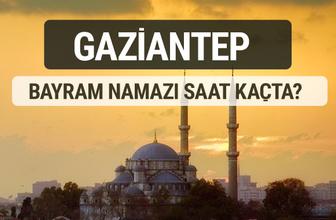 Gaziantep bayram namazı saat kaçta 2017 ezan vakti