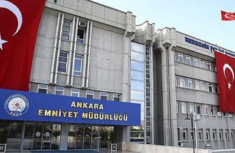 Ankara emniyetinde görev değişikliği yeni müdür hızlı çıktı