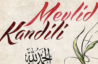 Mevlid Kandili ibadetleri 19 Kasım'da okunacak kandil duaları-namazı