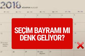 Kurban Bayramı tatili tarihleri 26 Ağustos'ta seçim mi var?
