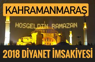 2018 İmsakiye Kahramanmaraş- Sahur imsak vakti iftar ezan saatleri