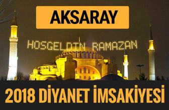 2018 İmsakiye Aksaray- Sahur imsak vakti iftar ezan saatleri