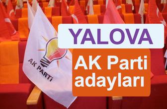 AK Parti Yalova milletvekili adayları kimler 2018 listesi