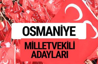 MHP Osmaniye milletvekili adayları 2018 YSK kesin listesi