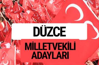 MHP Düzce milletvekili adayları 2018 YSK kesin listesi
