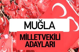 MHP Muğla milletvekili adayları 2018 YSK kesin listesi