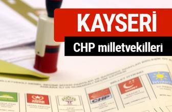 CHP Kayseri Milletvekilleri 2018 - 27. dönem Kayseri listesi