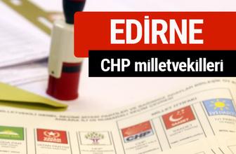 CHP Edirne Milletvekilleri 2018 - 27. dönem Edirne listesi