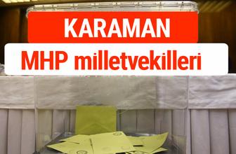 MHP Karaman Milletvekilleri 2018 -27. Dönem listesi