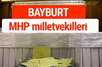 MHP Bayburt Milletvekilleri 2018 -27. Dönem listesi