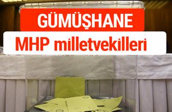 MHP Gümüşhane Milletvekilleri 2018 -27. Dönem listesi