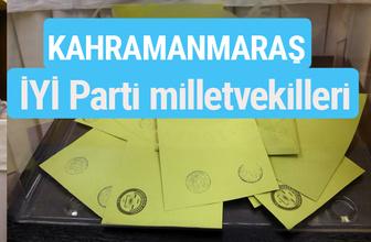 İYİ Parti Kahramanmaraş milletvekilleri listesi iyi parti oy sonucu