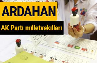 AK Parti Ardahan Milletvekilleri 2018 - 27. dönem AKP isim listesi