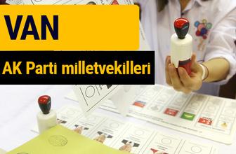 AK Parti Van Milletvekilleri 2018 - 27. dönem AKP isim listesi