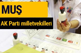 AK Parti Muş Milletvekilleri 2018 - 27. dönem AKP isim listesi