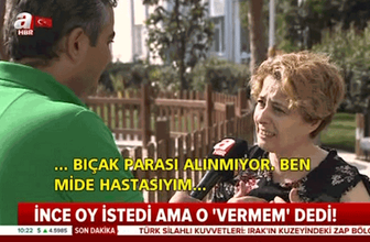 Muharrem İnce'nin yüzüne 'oy vermem' diyen kadından bomba açıklamalar