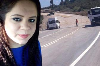 18 gündür aranan genç kadın parçalanmış halde bulundu