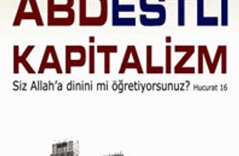 Bu kitap çok konuşulacak: ABDestli Kapitalizm