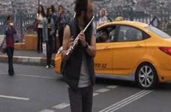 Taksim'de flüt çalan adam!