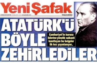 Yeni Şafak'ın 'Atatürk' haberlerine tedbir