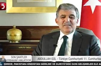 Abdullah Gül Necmettin Erbakan'ı anlattı
