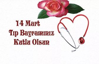 14 Mart Tıp Bayramı mesajları resimli Tıp Bayramı tebrik sözleri