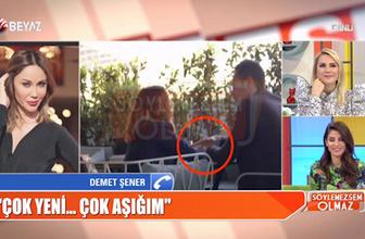 Demet Şener'in yeni sevgili Cenk Küpeli ile ilk görüntüleri