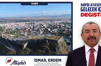 İsmail Erdem: Haydi Karslı hemşehrilerim, Ataşehir'in 'geleceği' için değiştir
