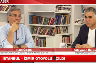 İstanbul İzmir otoyol ücretleri neden pahalı? Hadi ve Süleyman Özışık yorumladı