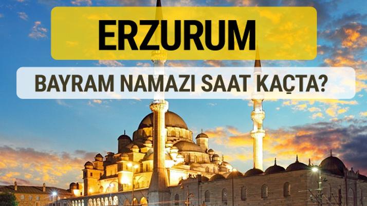 Erzurum bayram namazı saat kaçta 2 rekat nasıl kılınır?