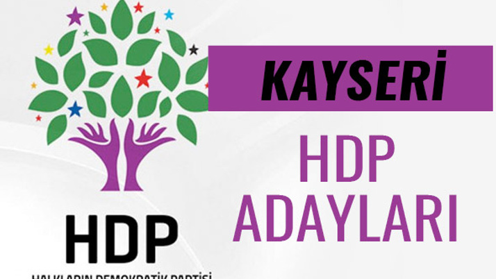 HDP Kayseri milletvekili adayları 27. dönem listesi