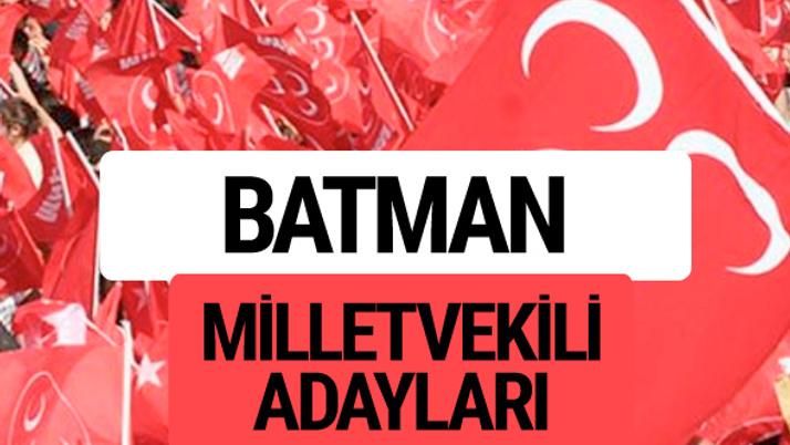 MHP Batman milletvekili adayları 2018 YSK kesin listesi