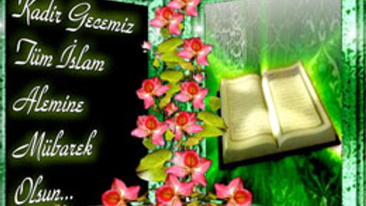 Kadir Gecesi ile ilgili hadisler ve ayetler
