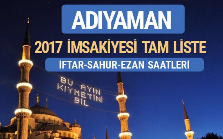 2017 İmsakiye Adıyaman iftar saatleri sahur ezan vakti