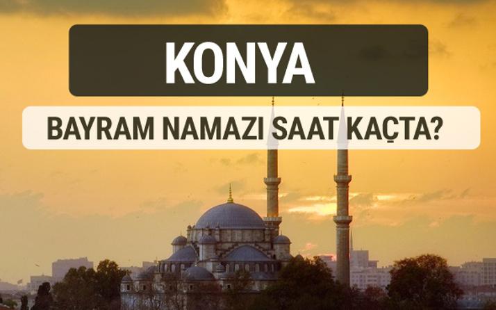 Konya bayram namazı saat kaçta 2017 ezan vakti