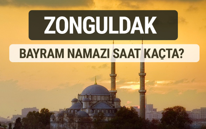 Zonguldak bayram namazı saat kaçta 2017 ezan vakti