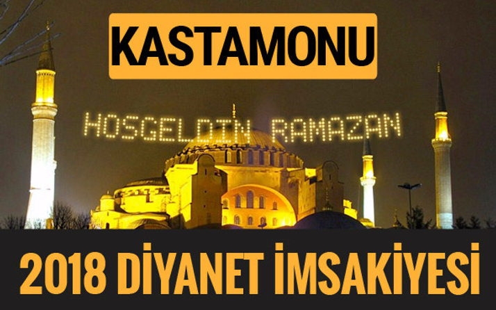 2018 İmsakiye Kastamonu- Sahur imsak vakti iftar ezan saatleri