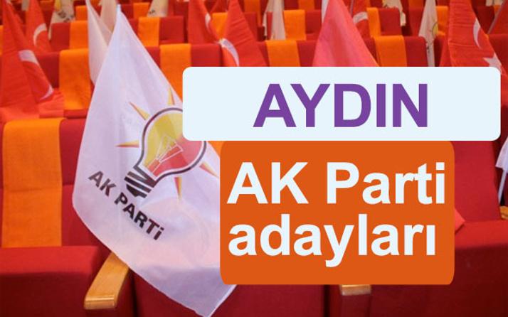 AK Parti Aydın milletvekili adayları kimler 2018 listesi