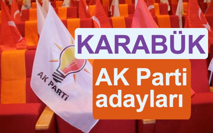 AK Parti Karabük milletvekili adayları kimler 2018 listesi