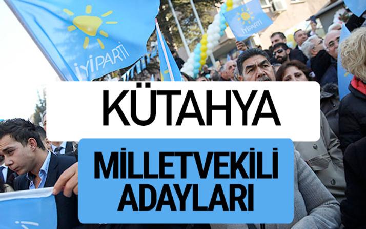 Kütahya İyi Parti milletvekili adayları YSK kesin isim listesi