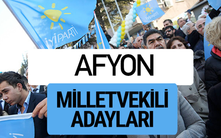 Afyon İyi Parti milletvekili adayları YSK kesin isim listesi