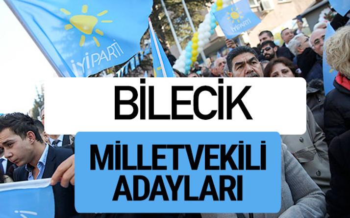 Bilecik İyi Parti milletvekili adayları YSK kesin isim listesi