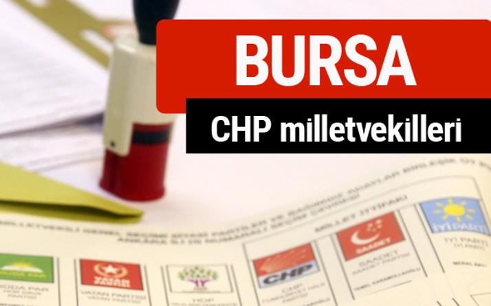 CHP Bursa Milletvekilleri 2018 - 27. dönem Bursa listesi