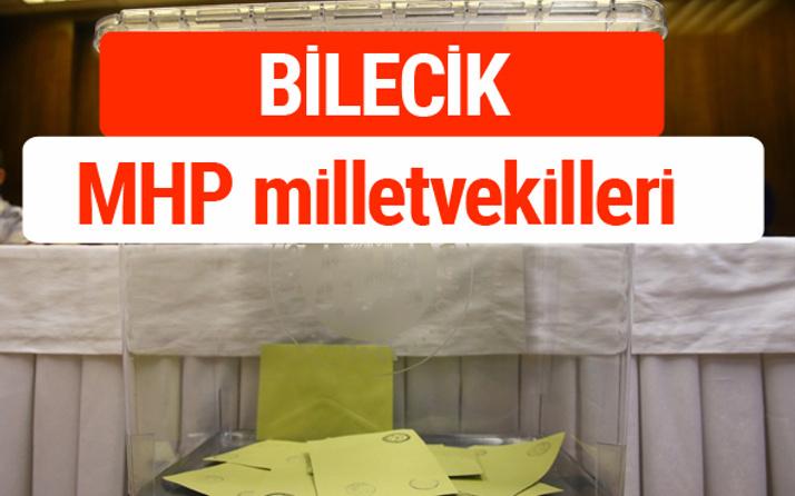 MHP Bilecik Milletvekilleri 2018 -27. Dönem listesi