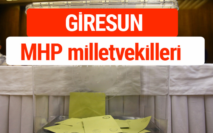 MHP Giresun Milletvekilleri 2018 -27. Dönem listesi