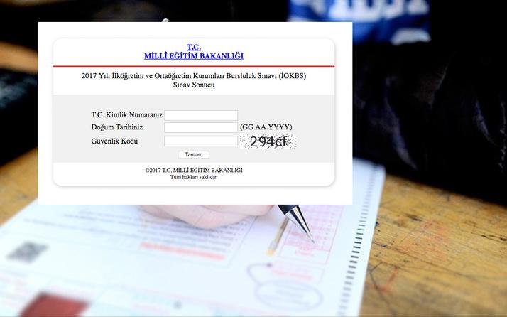 İOKBS sonuçları MEB bursluluk sınavı sorgulama açıldı