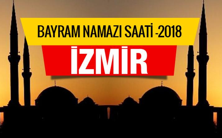 İzmir bayram namazı saati 2018 (Diyanetin bayram namazı saatleri)