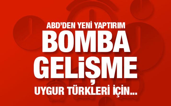 Bomba gelişme! ABD'den Çin'e 'Uygur Türkleri' için yaptırım geliyor